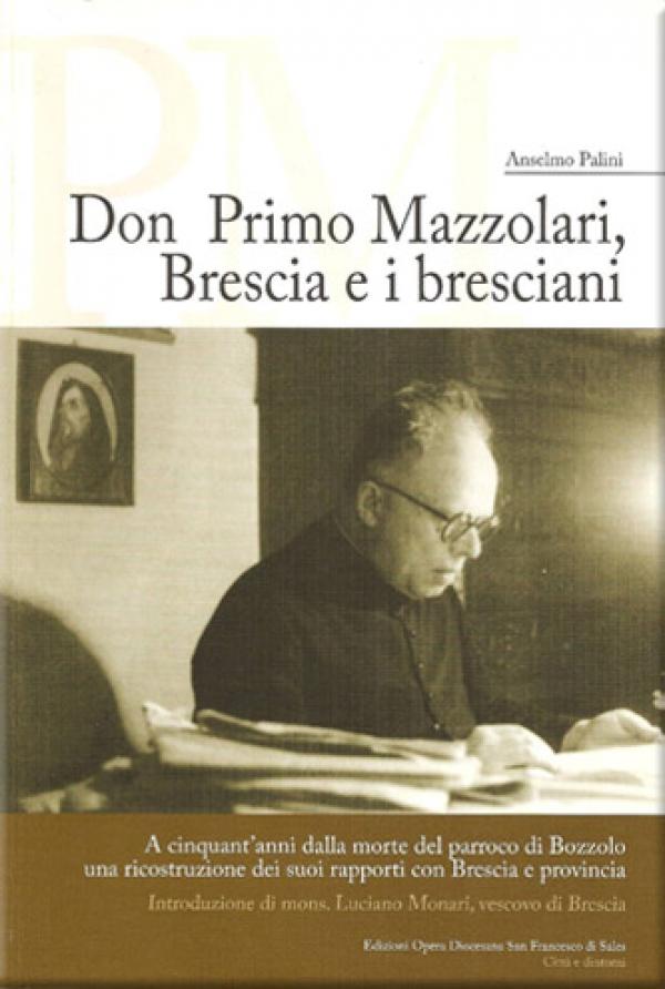 Don Primo Mazzolari. Brescia e i bresciani